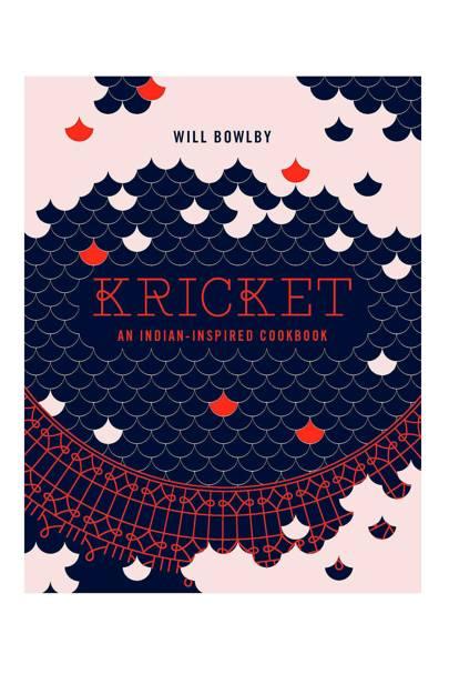 1. Kricket: An Indian-Inspired Cookbook