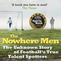 The Nowhere Men, by Michael Calvin