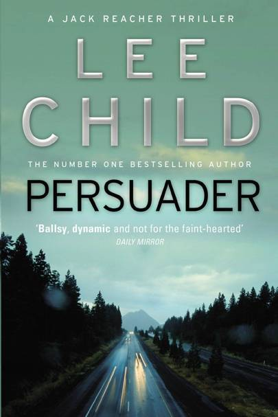 Persuader, by Lee Child