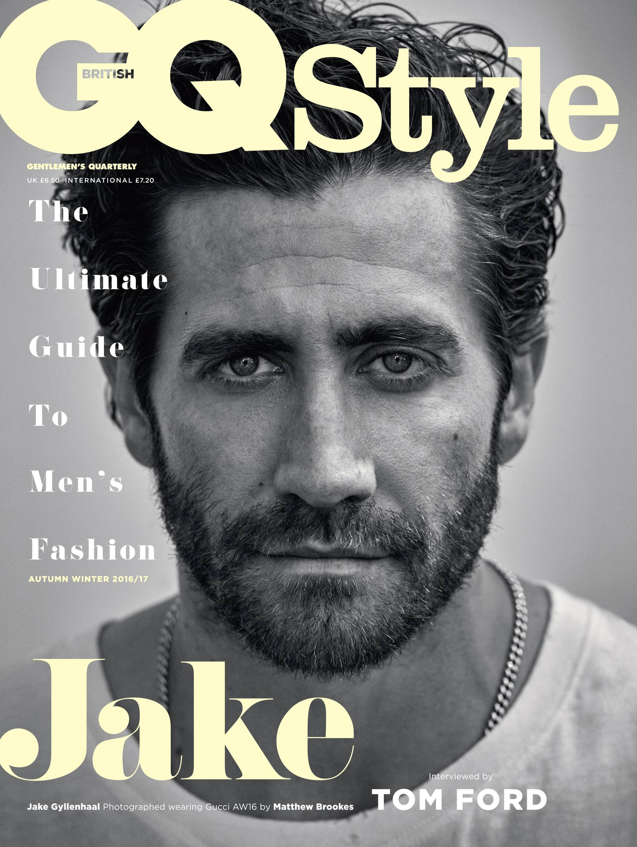 Jake Gyllenhaal And Tom Ford Are The Leading Men Of Gq Style Autumn