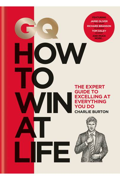 GQ: How To Win At Life by Charlie Burton