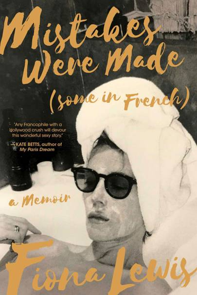 Mistakes Were Made (Some In French), by Fiona Lewis