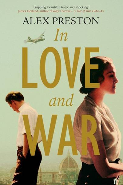 In Love and War, by Alex Preston