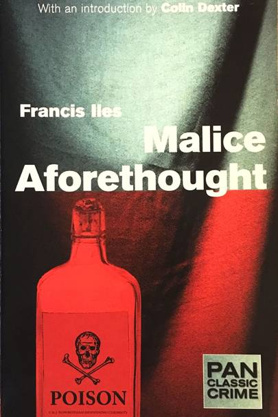 Malice Aforethought by Francis Iles
