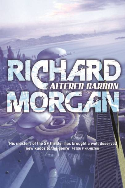 Altered Carbon, by Richard Morgan