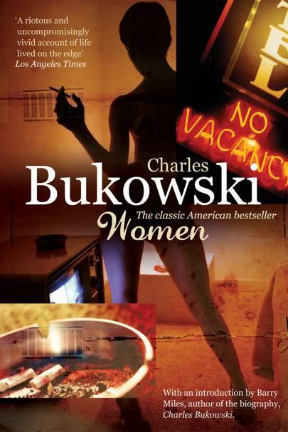 Women by Charles Bukowski