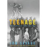Soulwax's David Dewaele: Teenage: The Creation of Youth Culture by Jon Savage