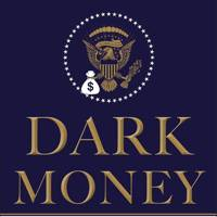 Dark Money, by Jane Mayer