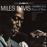 41. Kind Of Blue LP by Miles Davis