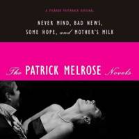 The Patrick Melrose Series, by Edwin St Aubyn