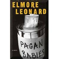 Timothy Olyphant: Pagan Babies by Elmore Leonard
